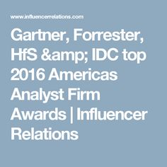To celebrate the value that analyst firms are giving to professionals in North and South America, Influencer Relations' 2016 Americas Analyst Firm Awards honor the analyst firms delivering the highest value to participants in the Analyst Value Survey. North And South America, Awards, Amp