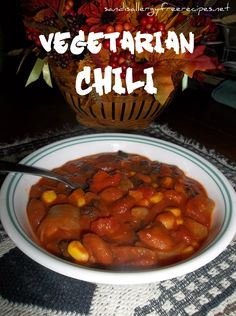 Vegetarian Chili, yummy. Make some cornbread muffins on the side