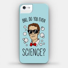 Bro, Do You Even Science?   iPhone Cases, Samsung Galaxy Cases and Phone Skins   HUMAN