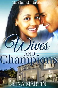The Champion Brothers, Book 4 - Dante, Dimitrius and Desmond are back. See what happened after their happily ever after in this new family novel.