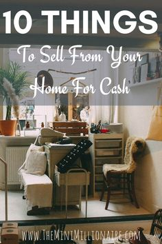 10 things from your home to sell for cash. This includes everything from the simples stuff such as DVDs and Games right through to the weird and wonderful things such as toilet roll cardboard tubes.