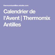 Calendrier de l'Avent | Thermomix Antilles