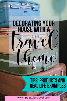 Real life tips, advice, and example on how to decorate your house with a travel theme: includes globes and suitcases as decoration, plus fun maps throughout Packing Tips For Travel, Travel Advice, Budget Travel, Travel Ideas, Travel Hacks, Travel Themes, Travel Destinations, Traveling By Yourself, Travel Inspiration