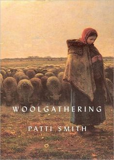 "Read ""Woolgathering"" by Ms Patti Smith available from Rakuten Kobo. A story of becoming an artist, by the godmother of rock'n'roll: the National Book Award-winning author of Just Kids Patt. Patti Smith, National Book Award Winners, Books To Read, My Books, Film Books, Just Kids, Hanuman, Just Kidding, Sissi"