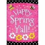 Happy Spring Y'All Garden Flag