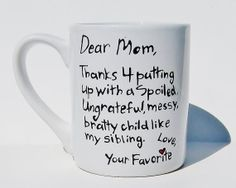 Thanks for putting up with... Mother's Day Mug by Meanmuggin39cups, $19.95