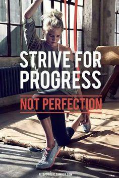 Strive for Progress - Motivational Post