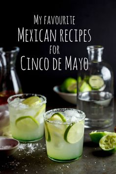 My favourite Mexican recipes for Cinco de Mayo #recipe #Mexicanfood