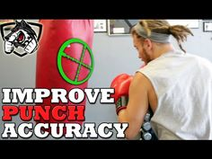 Boxing Drill to Increase Punching Accuracy