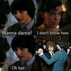 Lol omg if this happened.... I would cry cuz then there would be no Mileven dance or kiss