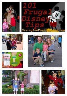101 Frugal Disney Tips..b/c you can't go to Disney enough!!!