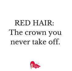 Red hair: the crown you never take off. Organic meat not be able Natural Red Hair, Natural Redhead, Beautiful Redhead, Redhead Facts, Redhead Quotes, Red Hair Quotes, Red Hair Meme, Red Hair Facts, Long Hair Quotes