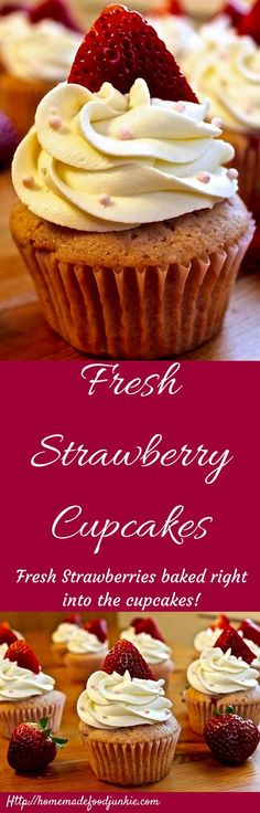 Fresh Strawberry Cupcakes http://homemadefoodjunkie.com