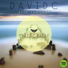 Deep Thought by Davidc on Spotify