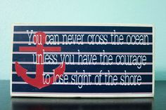 Nautical Wood Sign- Wood Beach Sign- Nautical Nursery. I love this saying and have it framed in our living room!