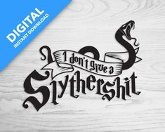 I don't give a Slythershit Alternative Mega Pack, T Shirt Photo, Slytherin, Hogwarts, Star Print, Machine Embroidery Designs, Vinyl Decals, To My Daughter, Alternative