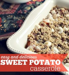 Sweet Potato Casserole that is Super Easy and oh so Delicious!  I've combined a few recipes over the years and found a perfect balance. Yummy! Thanksgiving is not Thanksgiving without the sweet potatoes and these sweet potatoes are the best I have ever had. Make it.  You can thank me later.