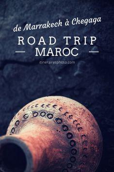 Road trip au Maroc   Itinéraires de 7 jours à couper le souffle.