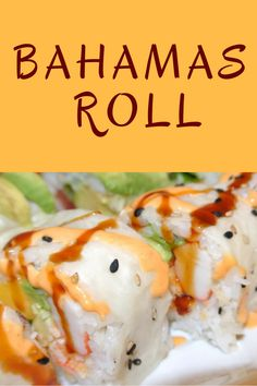 Bahamas Sushi Roll | The Dainty Green Apron
