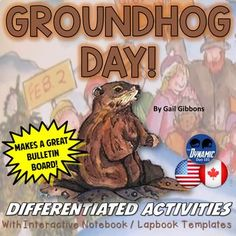 Groundhog Day by Gail Gibbons Differentiated Interactive Notebook Activities Bundle is perfect for Groundhog Day in February (North America - The United States and Canada)! *** Click the green preview button above to see what's inside! ***