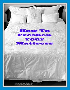 How To Freshen Your Mattress - Raining Hot Coupons