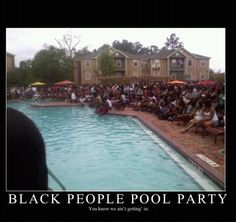 Black People Pool Party: the epic, hilarious truth.