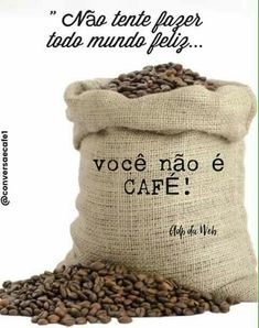 Coffee Is Life, I Love Coffee, My Coffee, Coffee Cafe, Coffee Shop, Portuguese Quotes, Love Cafe, Coffee Quotes, Beauty Quotes
