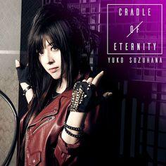 "Nakuro's Blog: Yuko Suzuhana ""Cradle Of Eternity"" Covers"