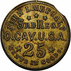 Ohio 3rd Cavalry Civil War Sutler token John Metcalf