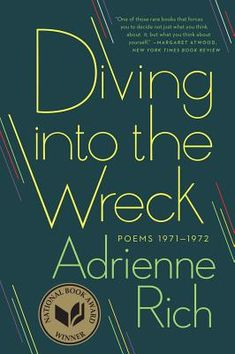 Diving Into the Wreck: Poems 1971-1972