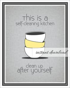 Self Cleaning Kitchen Sign / stacked bowls / gray and yellow / printable / by TheOrganizedKitchen, $6.00