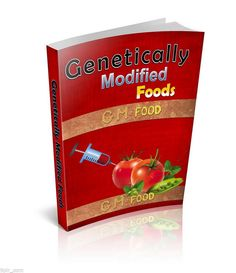 $3.50 - Introduction To Genetically Modified Foods (PDF ebook) + BIG bonus - FREE shipping