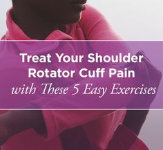 As sports fans and athletes alike know, shoulder injuries are serious business. They can be extremely painful, limiting, and slow to heal. Click to find out 5 easy exercise to help ease your shoulder rotator cuff pain.