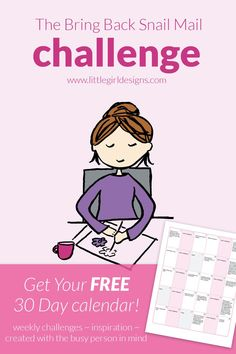 Bring Back Snail Mail Challenge - Join us for a fun challenge that will bring back snail mail into your life. Get prompts, a free calendar, and encouragement! You're going to love this! (This challenge is especially created for those of us who are super busy--you CAN do this!) @ littlegirldesigns.com
