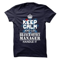 Branch Office Manager T-Shirts, Hoodies. BUY IT NOW ==► https://www.sunfrog.com/No-Category/Branch-Office-Manager-72099407-Guys.html?id=41382