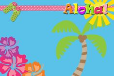 Invitaciones, etiquetas y toppers de Fiesta Hawaiana para imprimir gratis.