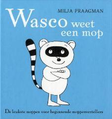 Wasco weet een mop — Milja Praagman — Prentenboeken en illustraties Snoopy, Fictional Characters, Fantasy Characters