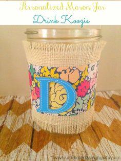 Personalized Mason Jar Drink Koozie DIY - A Spark of Creativity