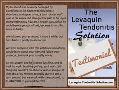 "Levaquin Tendonitis Solution Review and Levaquin Tendonitis Solution Testimonial. ""We wish everyone with this antibiotic poisoning, would learn about your site and follow your protocol.""  http://www.tendonitisexpert.com/levaquin-tendonitis-solution.html"