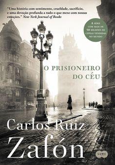 Pré-Venda | O Prisioneiro do Céu, de Carlos Ruiz Zafón - Cantinho da Leitura