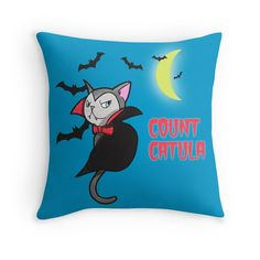 """Count Catula Throw Pillow by NamiBear on RedBubble.com. This a drawing of a vampire cat. The cat is giving you a scary look. It has fangs, cape, and a bow tie. There are bats flying around the kitty, towards the glowing crescent moon. It says """"Count Catula"""" in a bloody font."""