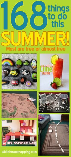 168 Things to do This Summer.  Most are free or nearly free.  Good ideas for when the kids get bored.  Divided into 7 categories.