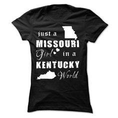 Missouri Girl In Kentucky #stateshirts #hometownshirts #usa #Missouri #Missouritshirts #Missourihoodies