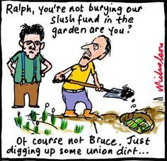 AWU Ralph Blewitt Bruce Wilson slush fund money hidden in backyard cartoon (29 November 2012).