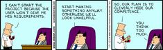 Dilbert and the PM Trap: User won't give requirements Dilbert Cartoon, Dilbert Comics, Work Memes, Work Humor, Working Mom Humor, Program Management, Project Management, Manager Humor, Agile Software Development