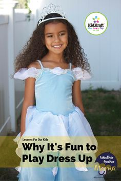 Advantages to Kids Playing Dress Up You Wouldn�t Believe!