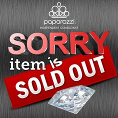 Jewelry OFF! Item is sold out for paparazzi Paparazzi Jewelry Images, Paparazzi Jewelry Displays, Paparazzi Photos, Paparazzi Accessories, Paparazzi Consultant, Consultant Business, Paparazzi Logo, Jewellery Advertising, Sold Out Sign