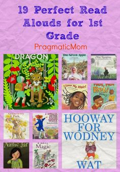 19 perfect read alouds for first grade from @Pragmaticmom, my FAVORITE #kidlit blogger