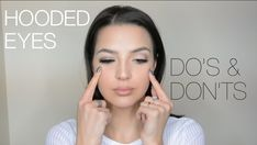 Hooded Eyes Makeup | Do's & Don'ts   She gives some useful tips that I haven't seen on other hooded eyes do's and don'ts videos. And I think she looks a bit like Camilla Belle.