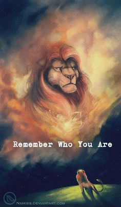 #REMEMBERWHOYOUARE LION KING